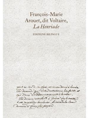 La Henriade. Ediz. bilingue
