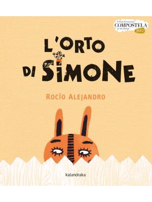 L'orto di Simone. Ediz. a colori