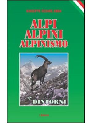 Alpi, alpini, alpinismo e dintorni