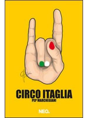 Circo Itaglia per marchegiani. Ediz. illustrata