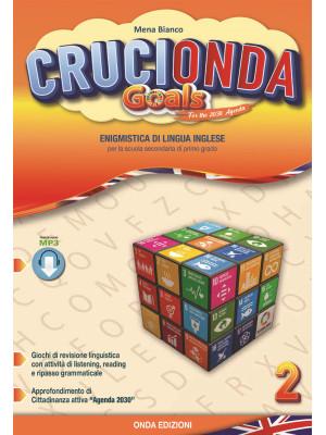 Crucionda goals. Enigmistica di lingua inglese. Per la Scuola media. Con espansione online. Vol. 2