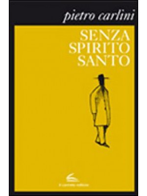 Senza Spirito Santo