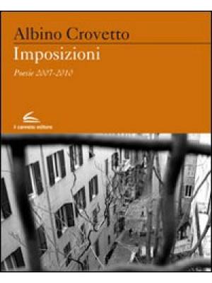 Imposizioni. Poesie 2007-2010