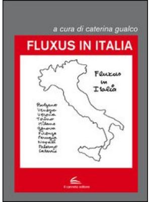 Fluxus in Italia. Ediz. illustrata