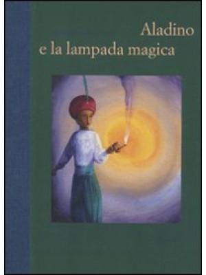 Aladino e la lampada magica. Ediz. illustrata