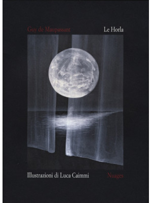 Le Horla. Ediz. illustrata