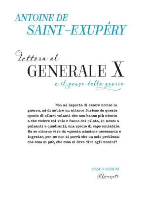 Lettera al Generale X e il senso della guerra