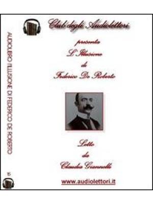 L'illusione. Audiolibro. 2 CD Audio formato MP3