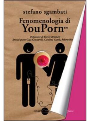 Fenomenologia di Youporn