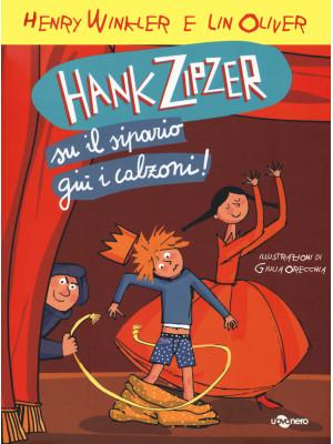Hank Zipzer. Su il sipario, giù i calzoni