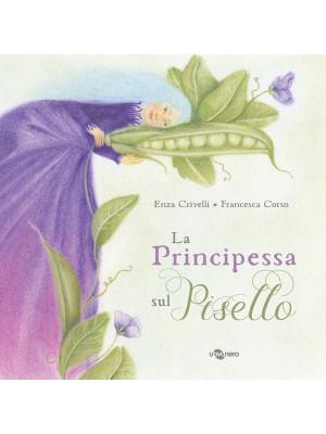 La principessa sul pisello. Ediz. a colori