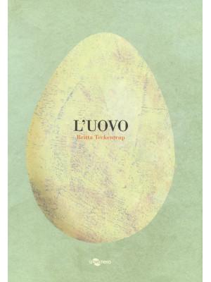 L'uovo. Ediz. a colori