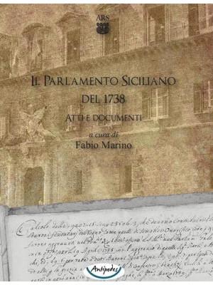 Il Parlamento Siciliano del 1738. Atti e documenti. CD-ROM