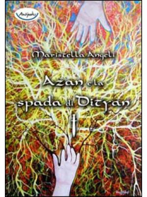 Azan e la spada di Dityan