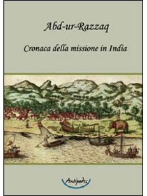 Cronaca della missione in India