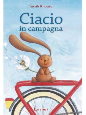 Ciacio in campagna. Ediz. illustrata