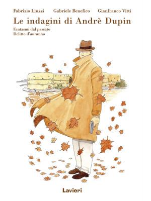 Fantasmi del passato-Delitto d'autunno. Le indagini di Andrè Dupin