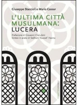 L'ultima città musulmana: Lucera