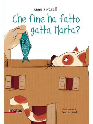 Che fine ha fatto gatta Marta? Ediz. a colori