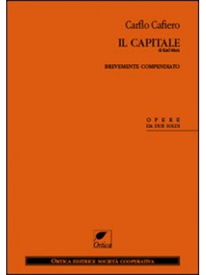 Il Capitale di Karl Marx. Brevemente compendiato