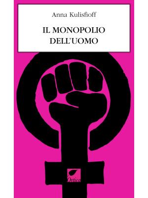 Il monopolio dell'uomo