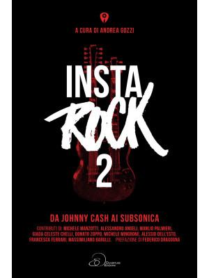 Instarock. Vol. 2: Da Johnny Cash ai Subsonica