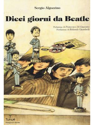 Dieci giorni da Beatle