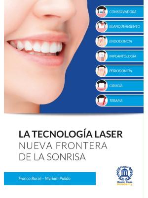 La tecnología laser. Nueva frontera de la sonrisa