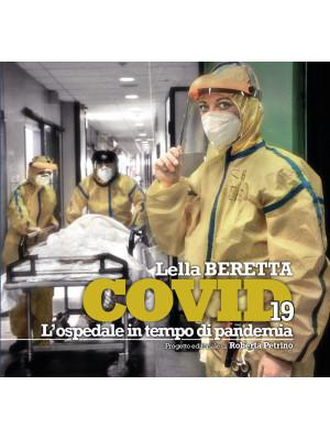COVID 19. L'ospedale in tempo di pandemia