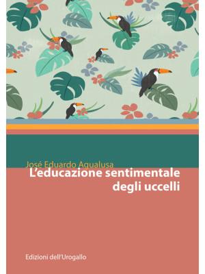 L'educazione sentimentale degli uccelli