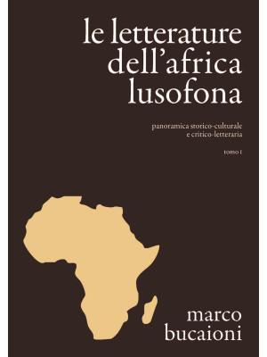 Le letterature dell'Africa lusofona. Panoramica storico-culturale e critico-letteraria
