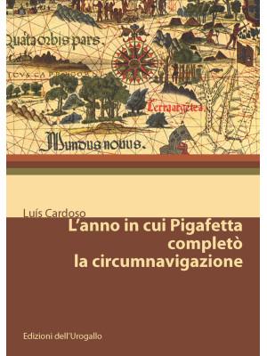 L'anno in cui Pigafetta completò la circumnavigazione