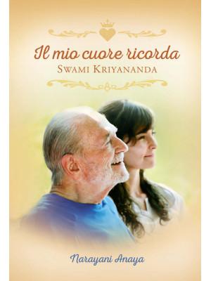 Il mio cuore ricorda Swami Kriyananda