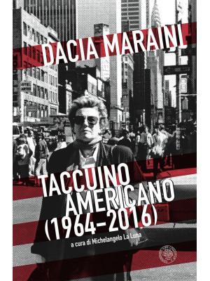 Taccuino americano (1964-2016)