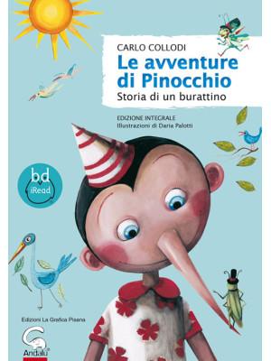Le avventure di Pinocchio. Storia di un burattino. Ediz. integrale