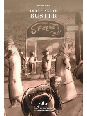 Quel cane di Buster
