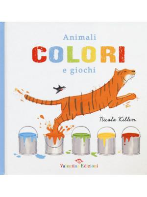 Animali colori e giochi. Ediz. illustrata