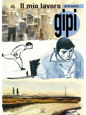 Il mio lavoro-My sketchbook. Ediz. bilingue