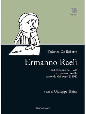 «Ermanno Raeli» nell'edizione del 1923 con quattro novelle tratte da «Gli amori» (1898)