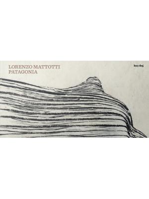 Patagonia. Ediz. illustrata