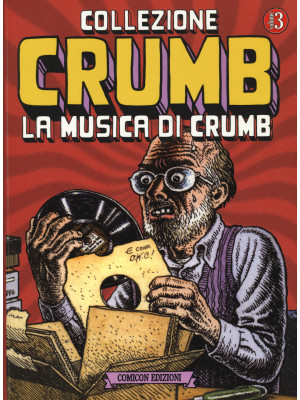 Collezione Crumb. Vol. 3: La musica di Crumb