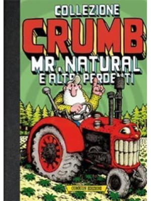 Collezione Crumb. Vol. 4: Mr. Natural e altri perdenti
