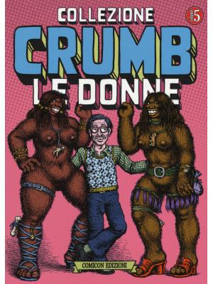 Collezione Crumb. Vol. 5: Le donne