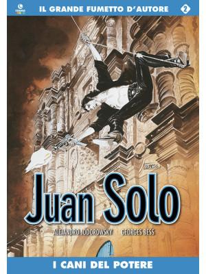 I cani del potere. Juan Solo. Vol. 2