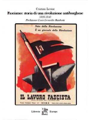 Fascismo: storia di una rivoluzione antiborghese. 1929-1940