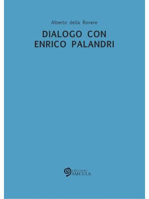 Dialogo con Enrico Palandri
