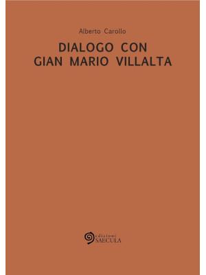 Dialogo con Gian Mario Villalta