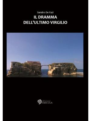 Il dramma dell'ultimo Virgilio