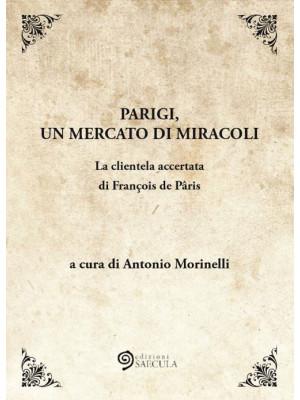 Parigi, un mercato di miracoli. La clientela accertata di François de Pâris