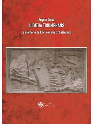 Juditha Triumphans. Le memorie di J.M. von der Schulenburg
